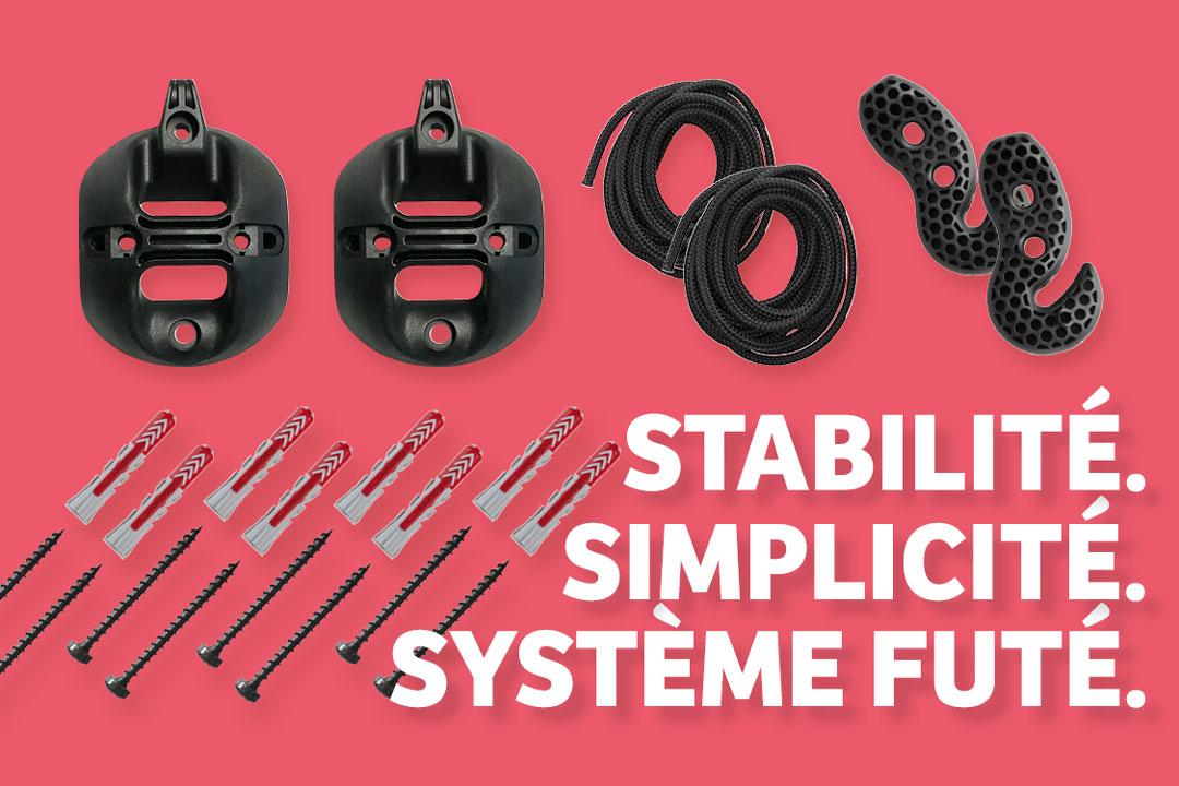 Stabilité. Simplicité. Système futé.
